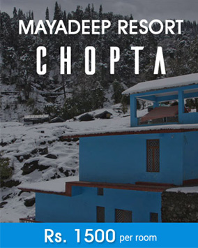 Mayadeep Chopta Stay
